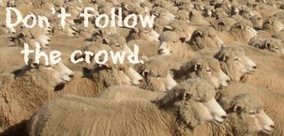 Don't follow the crowd - Exodus 23:2
